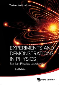 Cover Experiments And Demonstrations In Physics: Bar-ilan Physics Laboratory (2nd Edition)