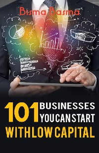 Cover 101 Businesses You can Start with low capital