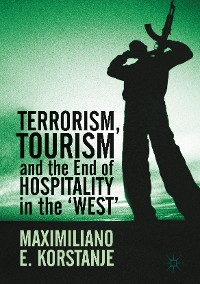 Cover Terrorism, Tourism and the End of Hospitality in the 'West'