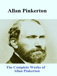 Cover The Complete Works of Allan Pinkerton