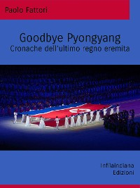 Cover Goodbye Pyongyang