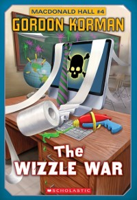 Cover Macdonald Hall #4: The Wizzle War