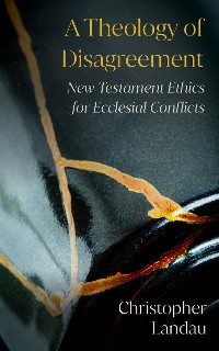 Cover A Theology of Disagreement