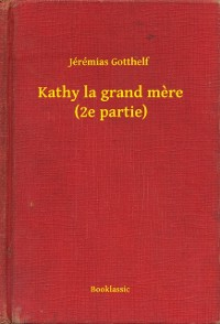 Cover Kathy la grand mere (2e partie)