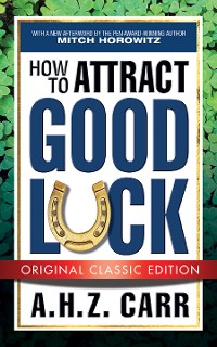 Cover How to Attract Good Luck (Original Classic Edition)