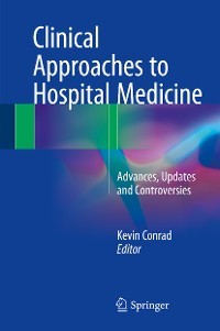 Cover Clinical Approaches to Hospital Medicine