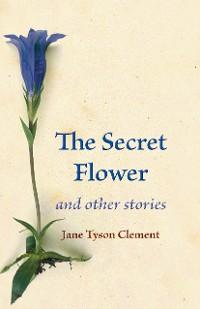 Cover The Secret Flower