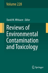 Cover Reviews of Environmental Contamination and Toxicology Volume 228