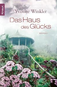 Cover Haus des Glücks