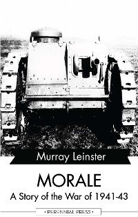 Cover Morale - A Story of the War of 1941-43