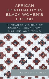 Cover African Spirituality in Black Women's Fiction