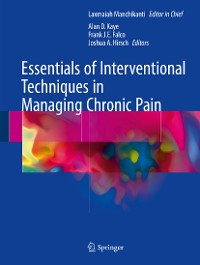Cover Essentials of Interventional Techniques in Managing Chronic Pain