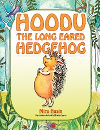 Cover Hoodu the Long Eared Hedgehog