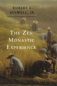 Cover The Zen Monastic Experience