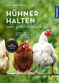 Cover Hühner halten - ganz einfach