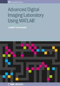 Cover Advanced Digital Imaging Laboratory Using MATLAB®
