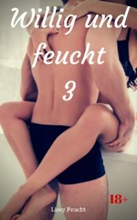 Cover Willig und feucht 3