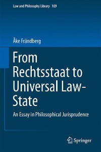 Cover From Rechtsstaat to Universal Law-State