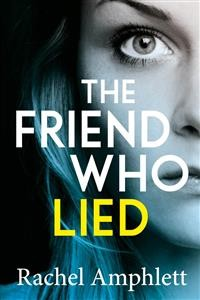 Cover The Friend Who Lied