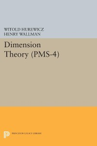 Cover Dimension Theory (PMS-4), Volume 4