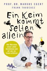 Cover Ein Keim kommt selten allein