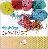 Cover Le matassine colorate