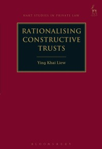 Cover Rationalising Constructive Trusts