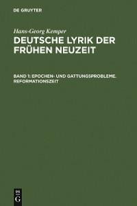 Cover Epochen- und Gattungsprobleme. Reformationszeit