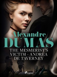 Cover Mesmerist's Victim: Andrea de Taverney