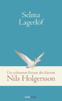 Cover Die schönsten Reisen des kleinen Nils Holgersson