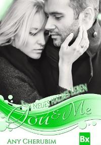 Cover YOU & ME - Ein neues halbes Leben