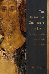 Cover The Historical Character of Jesus