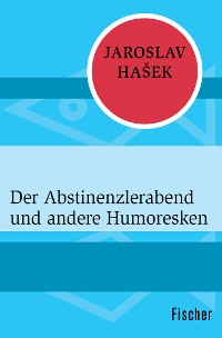 Cover Der Abstinenzlerabend und andere Humoresken