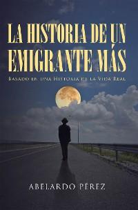 Cover La historia de un emigrante más