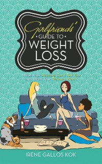 Cover Girlfriends' Guide to Weight Loss