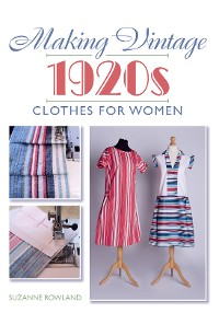 Cover Making Vintage 1920s Clothes for Women