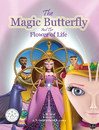 Cover The Magic Butterfly and The Flower of Life