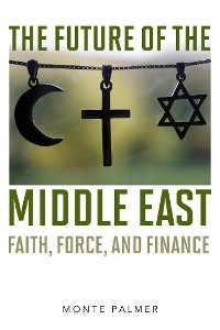 Cover The Future of the Middle East