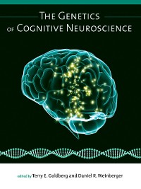 Cover The Genetics of Cognitive Neuroscience
