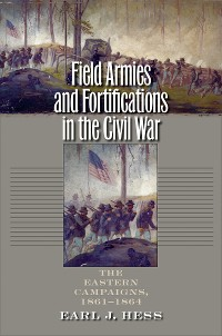 Cover Field Armies and Fortifications in the Civil War