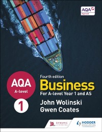 Cover AQA A-level Business Year 1 and AS Fourth Edition (Wolinski and Coates)