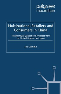 Cover Multinational Retailers and Consumers in China