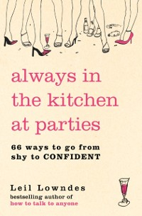 Cover Always in the Kitchen at Parties