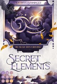 Cover Secret Elements 3: Im Auge des Orkans