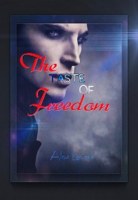 Cover The Taste of Freedom
