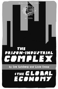 Cover Prison-Industrial Complex and the Global Economy
