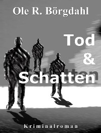 Cover Tod und Schatten