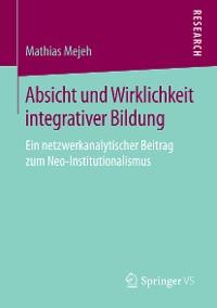 Cover Absicht und Wirklichkeit integrativer Bildung