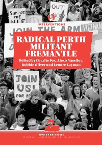 Cover Radical Perth, Militant Fremantle