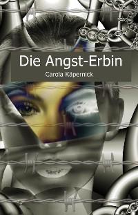 Cover Die Angst-Erbin